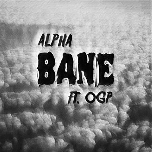 Bane by Alpha