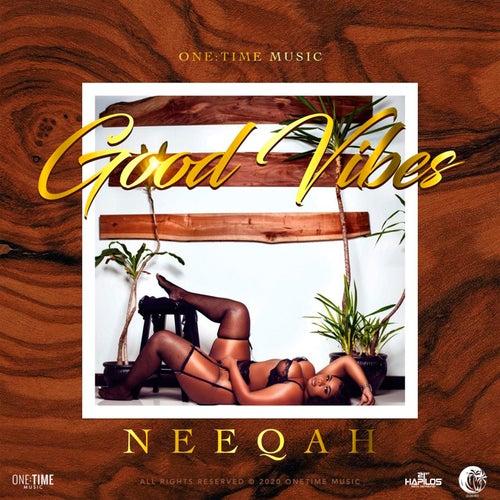 Good Vibes de Neeqah