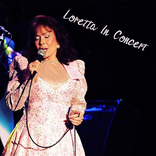 Loretta in Concert de Loretta Lynn