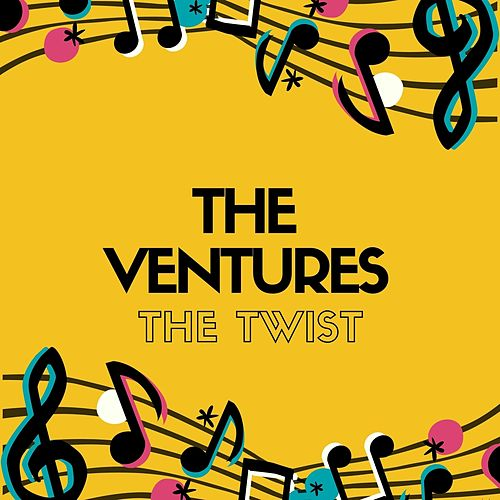 The Twist by The Ventures
