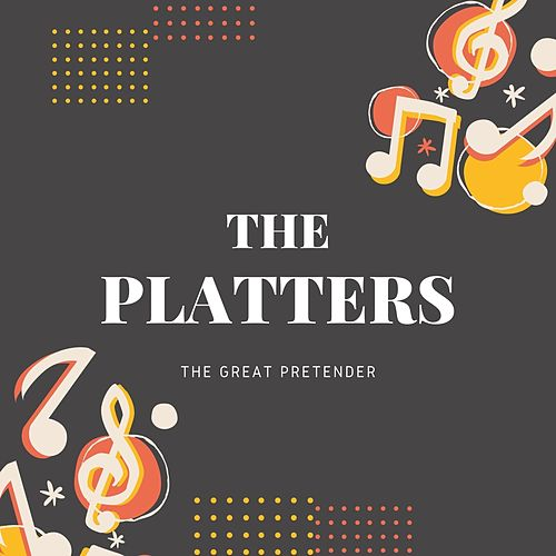 The Great Pretender by The Platters