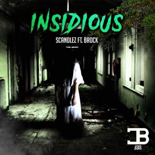Insidious von Scandlez
