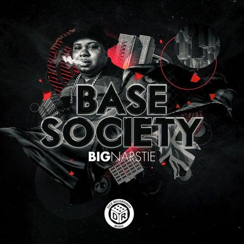 Base Society de Big Narstie