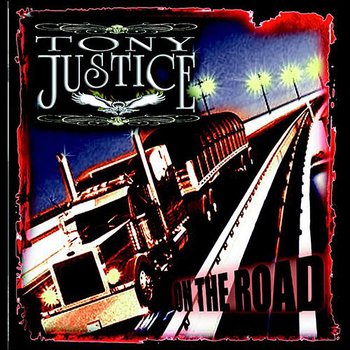 On the Road de Tony Justice