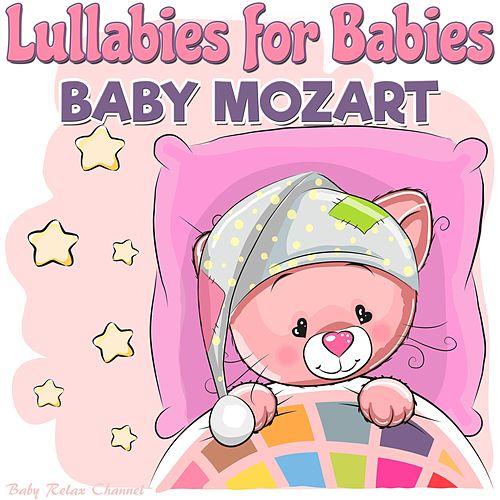 Lullabies for Babies: Baby Mozart de Baby Relax Channel
