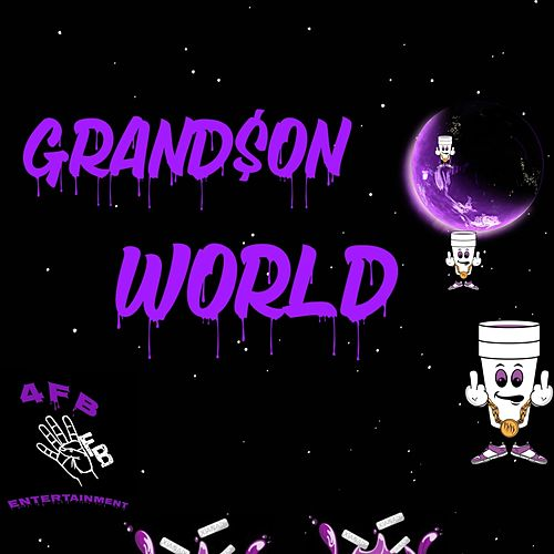 Grandson World de Grand$on bandz