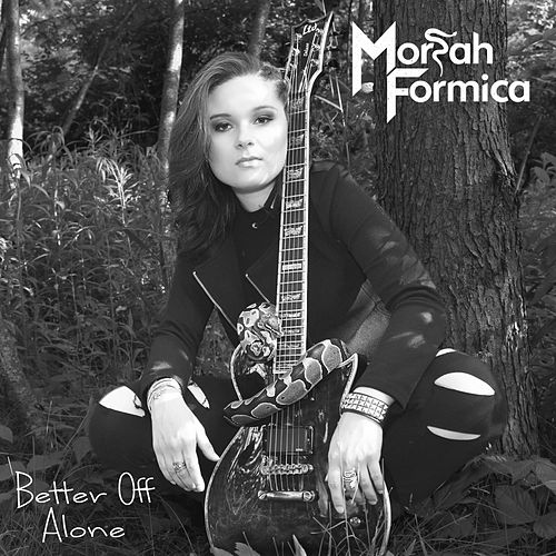 Better off Alone de Moriah Formica
