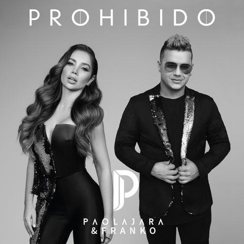 Prohibido de Paola Jara