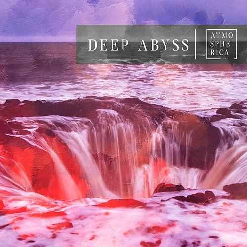 Deep Abyss by Various Artists
