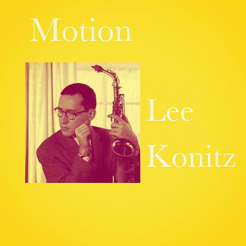 Motion de Lee Konitz