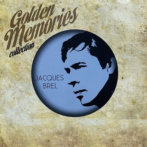 Golden memories collection de Jacques Brel