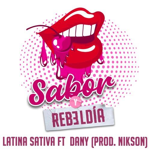 Sabor y Rebeldía de Latina Sativa