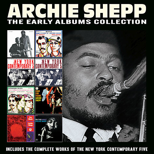 The Early Albums Collection by Archie Shepp