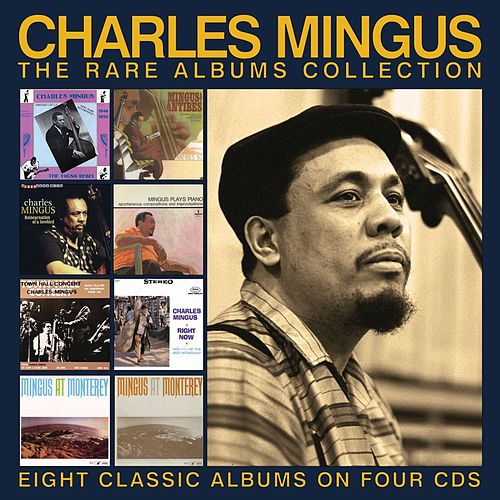 The Rare Albums Collection by Charles Mingus