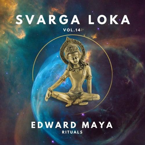 Rituals (Svarga Loka, Vol. 14) de Edward Maya