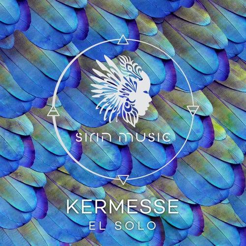 El Solo by Kermesse