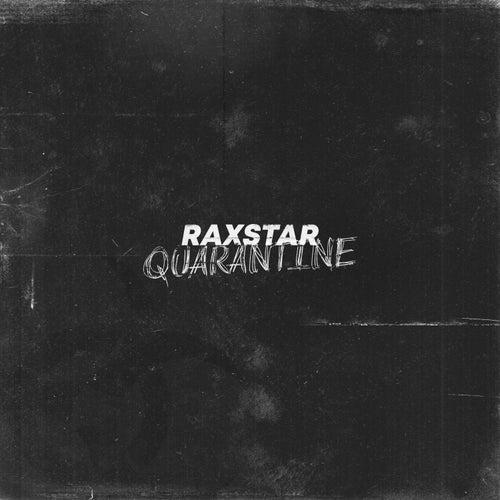 Quarantine by Raxstar