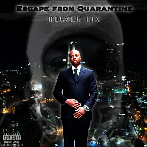 Escape from Quarantine by Bugzee Lix