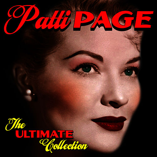 The Ultimate Collection by Patti Page