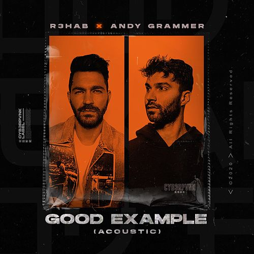 Good Example (Acoustic) di R3HAB