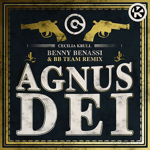Agnus Dei (Benny Benassi & BB Team Remix) von Cecilia Krull