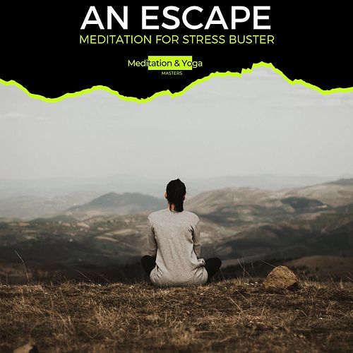 An Escape - Meditation for Stress Buster de Dark Tranquillity