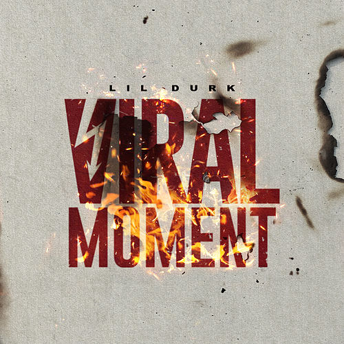 Viral Moment by Lil Durk
