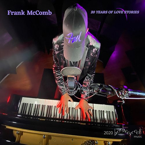 20 Years of Love Stories by Frank McComb