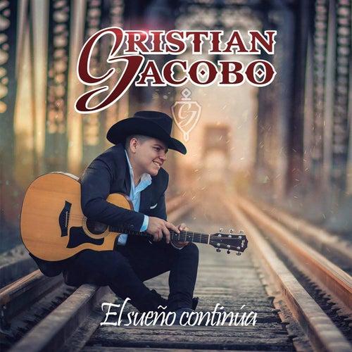El Sueño Continua de Cristian Jacobo
