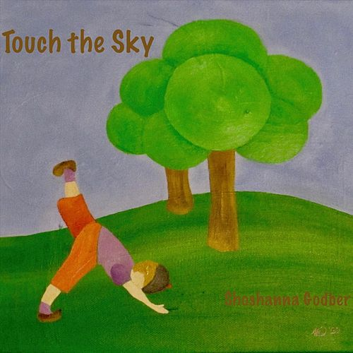 Touch the Sky de Shoshanna Godber