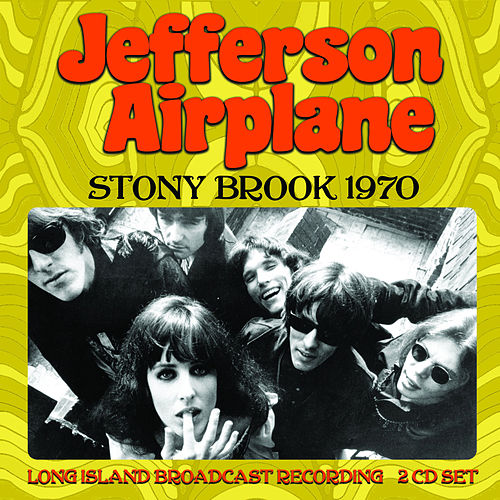 Stony Brook 1970 von Jefferson Airplane