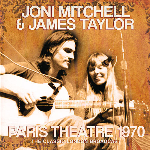 Paris Theatre 1970 by Joni Mitchell