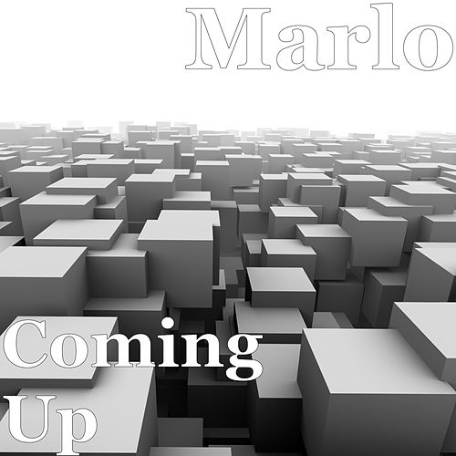 Coming Up by Marlo