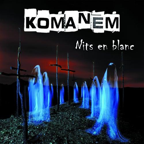 Nits en blanc by Komanem