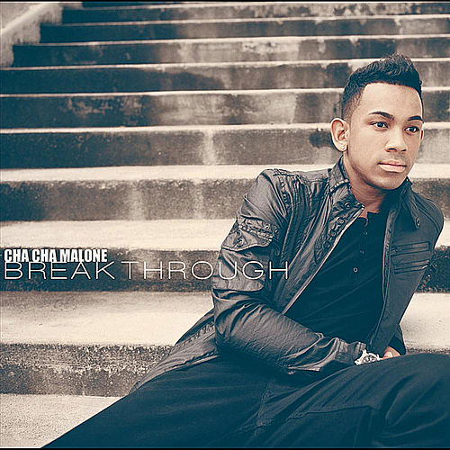 Breakthrough by Cha Cha Malone