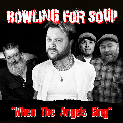 When the Angels Sing by Bowling For Soup