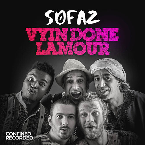 Vyin done lamour by Sofaz