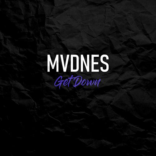 Get Down by Madness