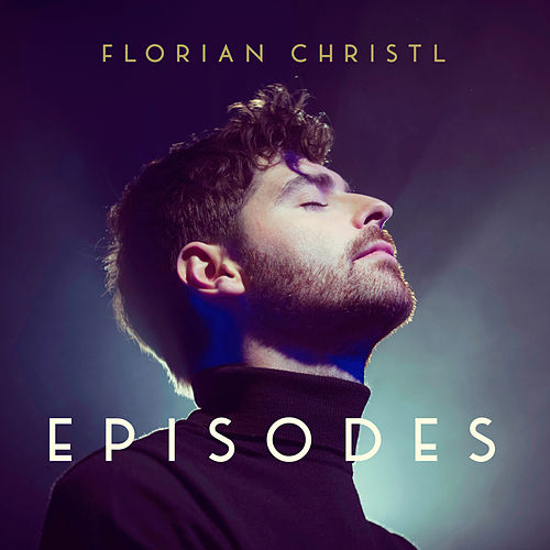 Episodes by Florian Christl