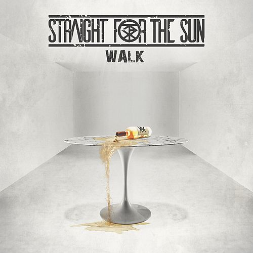 Walk by Straight for the Sun