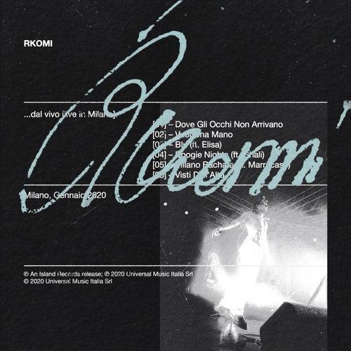 …dal vivo (Live in Milano) by Rkomi