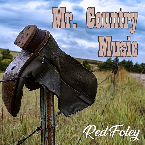 Mr. Country Music by Red Foley