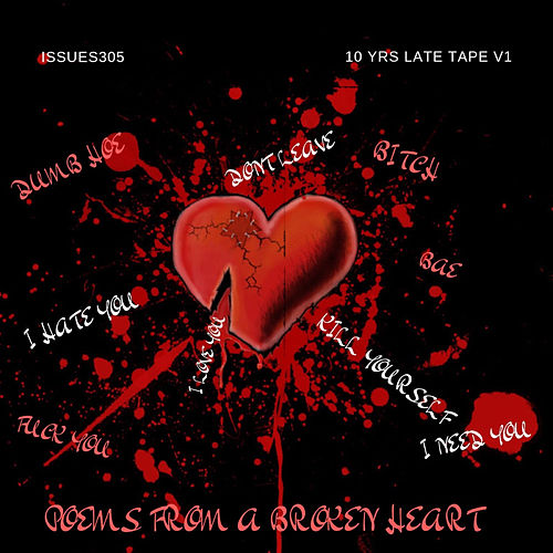 10yrs Late Tape, Vol.1 Poems from a Broken Heart von Various Artists