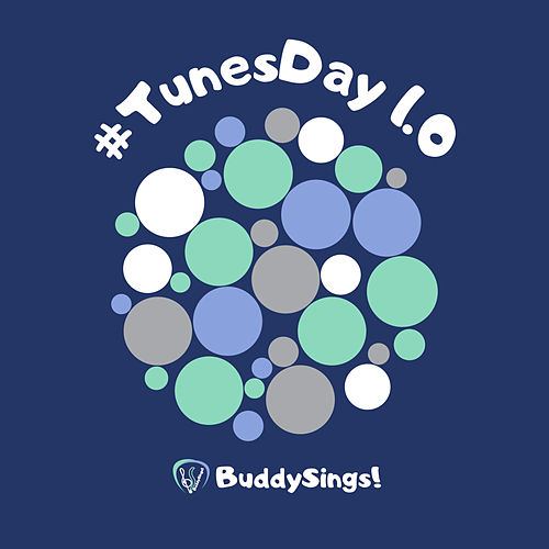 #TunesDay 1.0 by BuddySings!