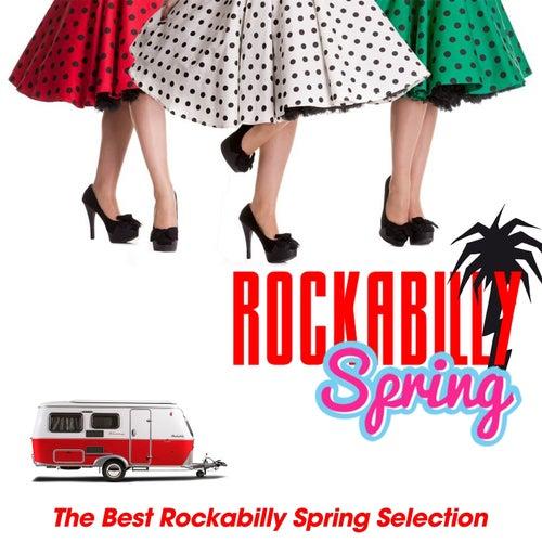 Rockabilly Spring (The Best Rockabilly Spring Selection) von Various Artists