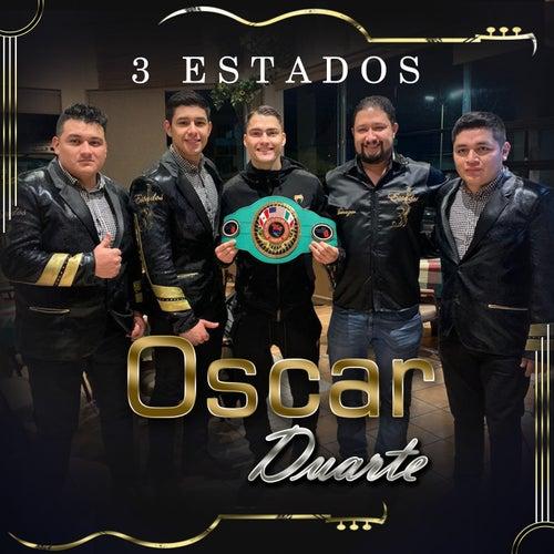 Oscar Duarte de 3 Estados