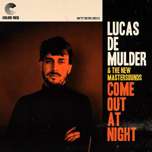 Come Out at Night by Lucas de Mulder