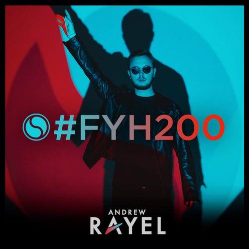 Find Your Harmony Radioshow #200 von Andrew Rayel