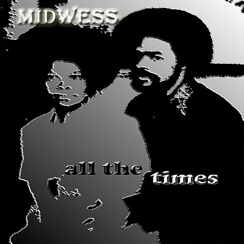 All the Times von Midwess