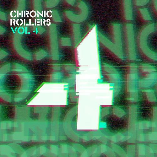 Chronic Rollers, Vol. 4 von Various Artists